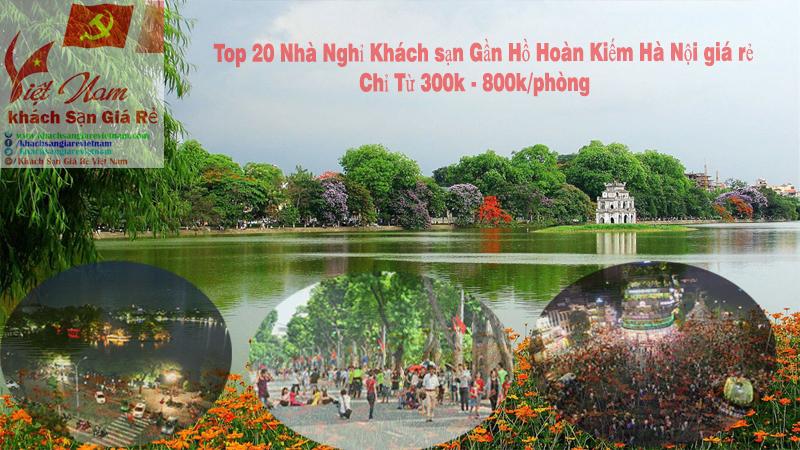 Nhà Nghỉ Khách sạn gần Hồ Hoàn Kiếm giá rẻ
